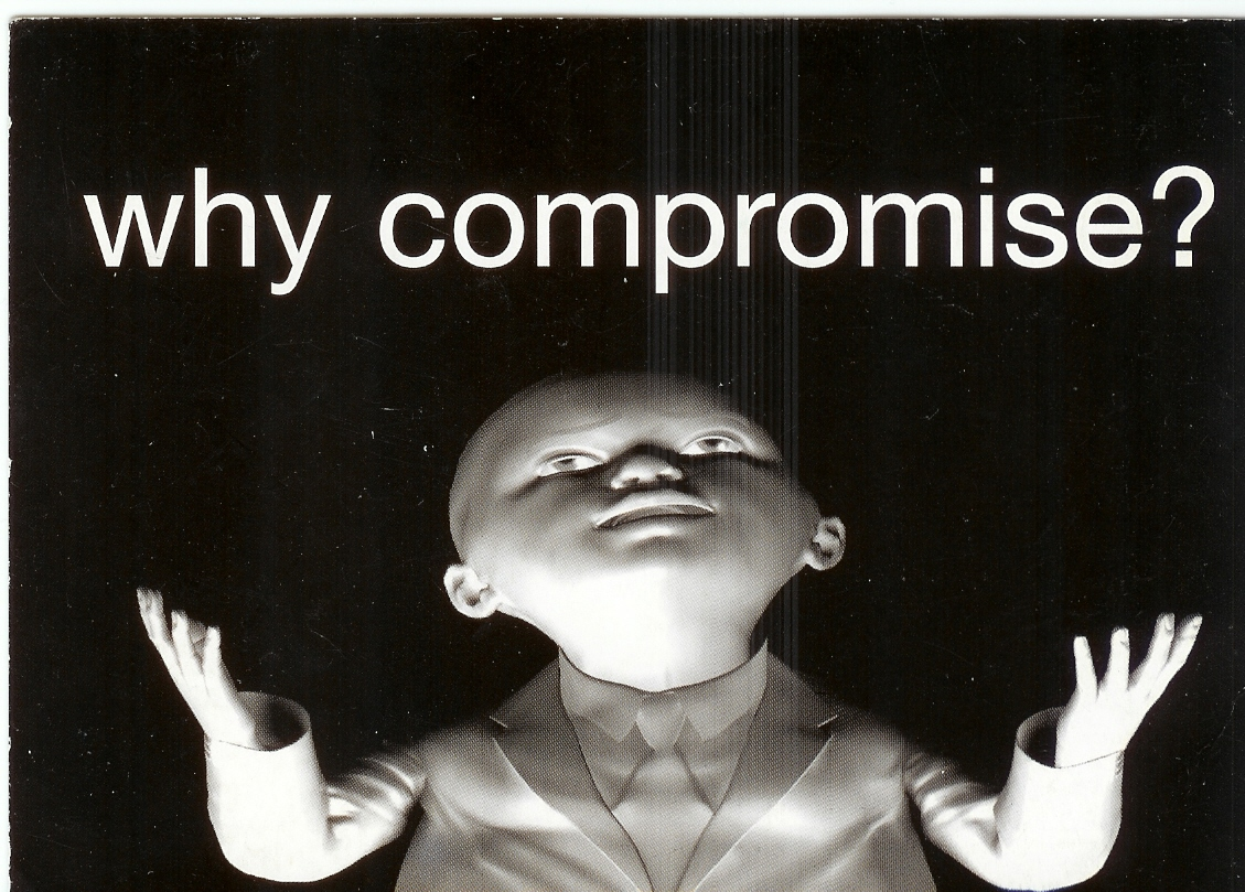 Why compromise